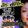 Let Me Think About It_Ida Corr Vs Fedde Le Grand